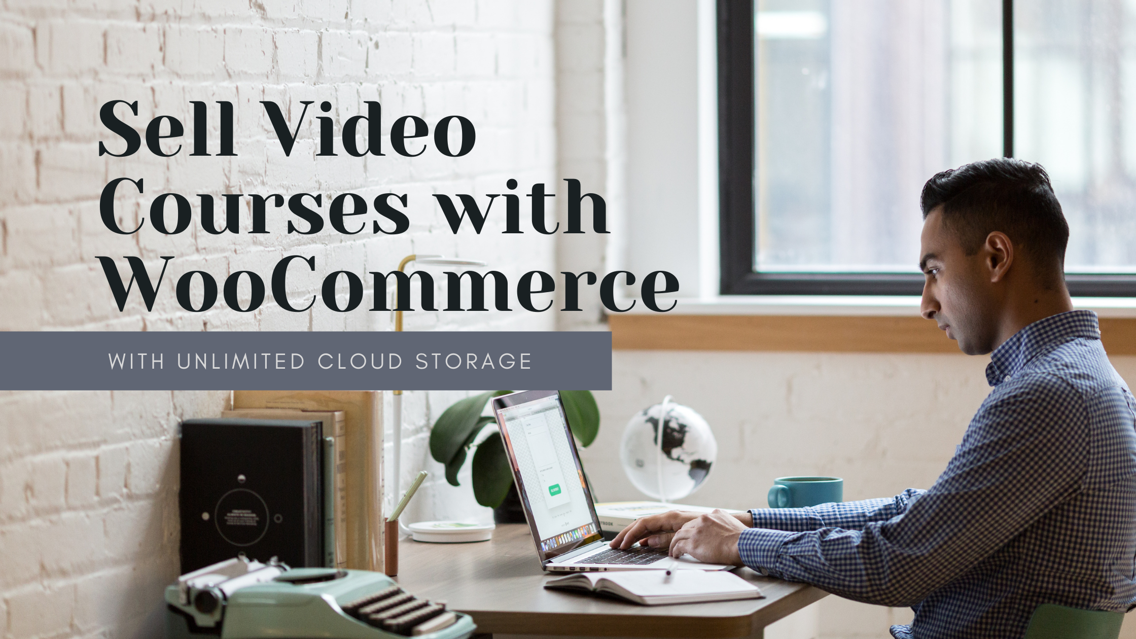 Sell Video Courses with WooCommerce
